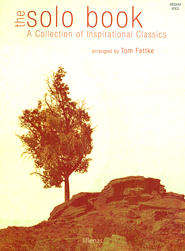 The Solo Book   -     By: Tom Fettke
