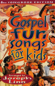 Gospel Fun Songs for Kids Volume  M B-731  -              By: Joseph Linn