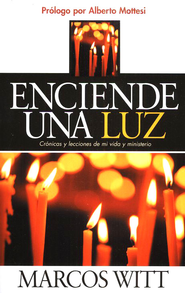 Enciende una Luz  (Turn On a Light)  -     By: Marcos Witt