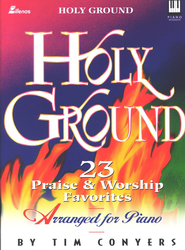 Holy Ground  -     By: Tim Conyers