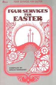 Four Services for Easter   -     By: Grace Ramquist