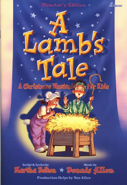A Lamb's Tale: A Christmas Musical for Kids    -     By: Dennis Allen