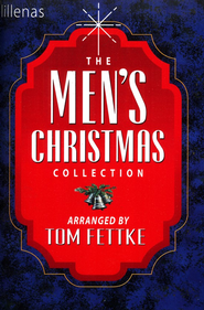 The Men's Christmas Collection   -     By: Tom Fettke