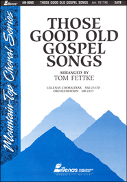Those Good Old Gospel Songs  -     By: Tom Fettke