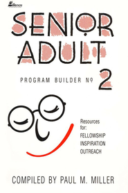 Senior Adult Program Builder, # 2   -     By: Paul Miller