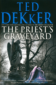 The Priest's Graveyard, Audio  -     By: Ted Dekker