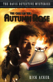 Case of the Autumn Rose  -     By: Rick Acker