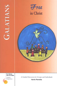Galatians: Free in Christ, Catholic Perspectives  -              By: Kevin Perrotta