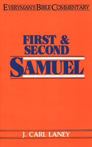 1 & 2 Samuel: Everyman's Bible Commentary  -     By: J. Carl Laney
