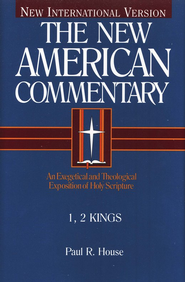1 & 2 Kings: New American Commentary [NAC]   -     By: Paul R. House