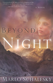 Beyond the Night  -     By: Marlo Schalesky