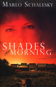 Shades of Morning    -     By: Marlo Schalesky