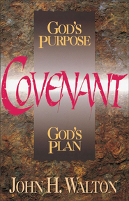 Covenant: God's Purpose, God's Plan - eBook  -