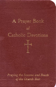 A Prayer Book of Catholic Devotions  -     By: William G. Storey