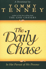 The Daily Chase   -     By: Tommy Tenney