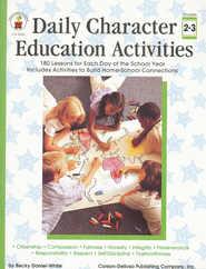 Daily Character Education Activities Gr 2-3  -     By: Becky Daniel-White