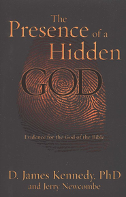 The Presence of a Hidden God  -              By: D. James Kennedy