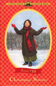 Christmas Stories, Little House Chapter Book Series, #10   -     By: Laura Ingalls Wilder