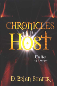 Chronicles of the Host, Chronicles of the Host Series #1   -     By: Doug Shafer