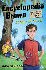 Encyclopedia Brown, Super Sleuth  -     By: Donald J. Sobol