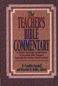 Teacher's Bible Commentary   -     Edited By: H. Franklin Paschall, Herschel Hobbs
