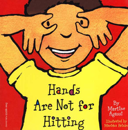 Hands Are Not for Hitting: Board Book   -     By: Martine Agassi     Illustrated By: Marieka Heinlen