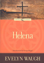 Helena  -     By: Evelyn Waugh
