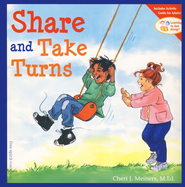 Share and Take Turns   -     By: Cheri J. Meiners