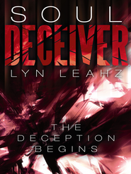 Soul Deceiver - eBook  -     By: Lyn Leahz