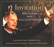 Invitation: Billy Graham and the Lives God Touched   -     By: Anthony Tchividjian, Basyle Tchividjian, Aram Tchividjian