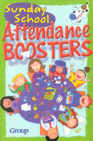 Sunday School Attendance Boosters: 165 Fresh and New Ideas  -     By: Group Publishing Inc