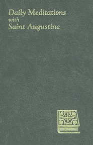 Daily Meditations with Saint Augustine Olive Gray Vinyl  -     Edited By: John E. Rotelle     By: John E. Rotelle(Editor)