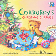 Corduroy's Christmas Surprise                             -     By: Don Freeman, Lisa McCue