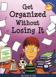 Get Organized Without Losing It  -     By: Janet S. Fox