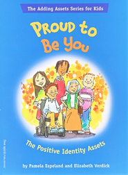 Proud to Be You  -     By: Pamela Espeland, Elizabeth Verdick