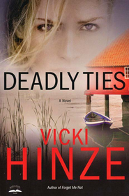 Deadly Ties, Crossroads Crisis Center Series #2  - Slightly Imperfect  -              By: Vicki Hinze