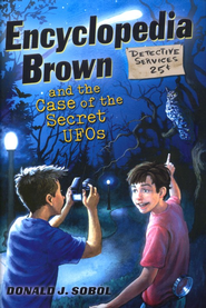 Encyclopedia Brown and the Case of the Secret UFO  -     By: Donald J. Sobol