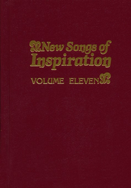 New Songs Of Inspiration, Volume Eleven,  hardcover, burgundy-Hymnal  -     By: W. Elmo Mercer