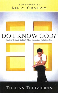 Do I Know God? Finding Certainty in Life's Most Important Relationship - Slightly Imperfect  -