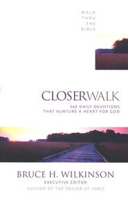 Closer Walk: 365 Daily Devotionals that Nurture a Heart for God   -