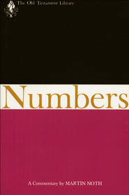 Numbers: Old Testament Library [OTL]  -              By: Martin Noth