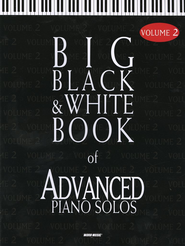 Big Black & White Book of Advanced Piano Solos, Volume 2  -
