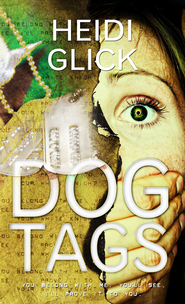 Dog Tags - eBook  -     By: Heidi Glick