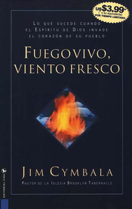 Fuego Vivo, Viento Fresco - eBook  -     By: Jim Cymbala
