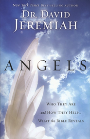 Angels: Who They Are and How They Help... What the Bible Reveals - Slightly Imperfect  -     By: David Jeremiah