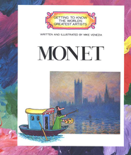 Getting to Know the World's Greatest Artists: Monet   -