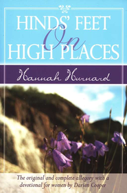 Hinds' Feet on High Places: The original and complete  allegory with a devotional for women  -     By: Hannah Hurnard