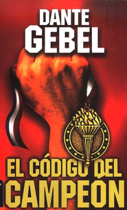 Codigo del campeon nueva edicion - eBook  -     By: Dante Gebel