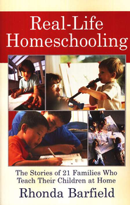Real Life Homeschooling  -     By: Rhonda Barfield
