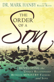 The Order of a Son  -     By: Mark Hanby